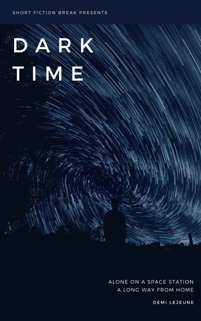Dark Time - Short Story by Demi LeJeune